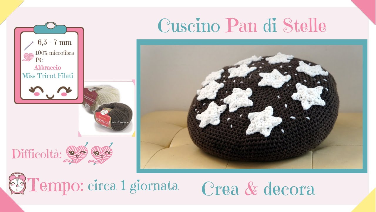 Cuscino Pan Di Stelle Tutorial.Cuscino Pan Di Stelle Lavorato All Uncinetto Video Collaborazione