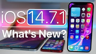 iOS 14.7.1 is Out! - What's New?