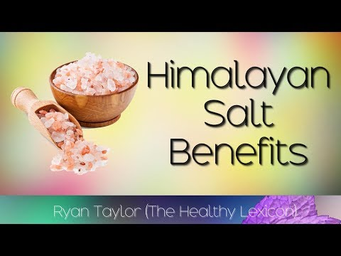 Himalayan Salt: Benefits And Uses