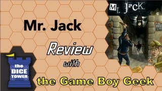 Mr. Jack Review - with the Game Boy Geek