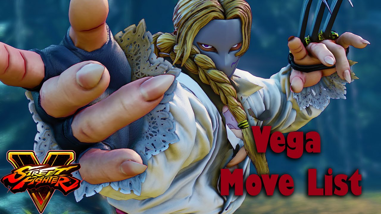 Street Fighter V - Vega Move List - YouTube