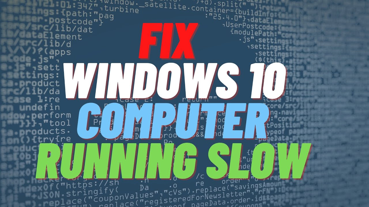 Fix Windows 10 Computer Running Slow