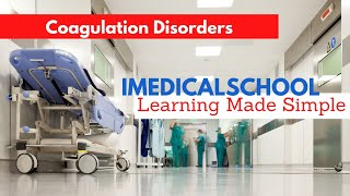 Medical School - Coagulation Disorders