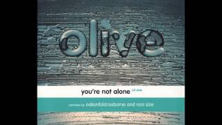 Olive - You're Not Alone [Black Olive's Extended Mix]