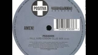 Amen UK - Passion (Paul Masterson Club Mix)