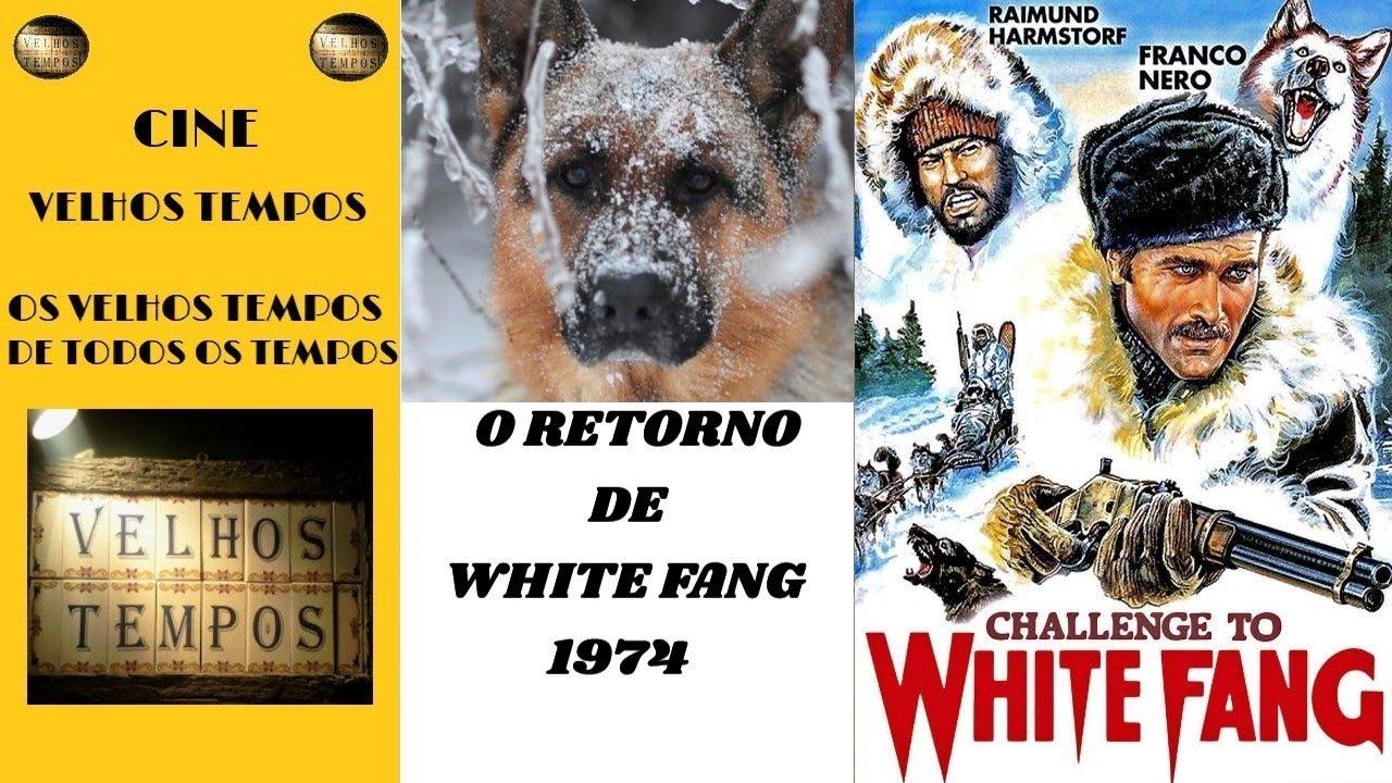 O Retorno de White Fang (1974), Franco Nero, Virna Lisi & John Steiner, Legendado