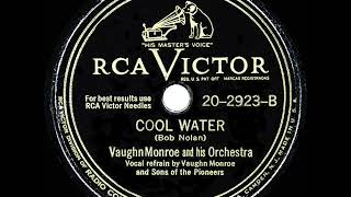 1948 HITS ARCHIVE: Cool Water - Vaughn Monroe & Sons Of The Pioneers