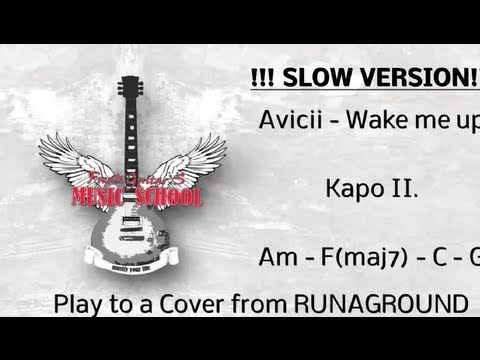 Avicii - Wake me up Akkorde/ SLOW VERSION / Chords / Lesson / How to play