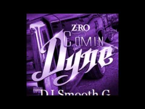 Z - Ro - Comin' Dyne (S&C by @SmoothG_903 )