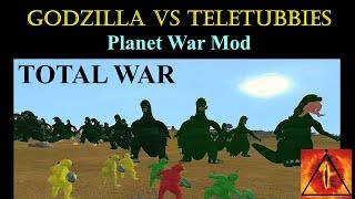 The TeleTubbies Vs Godzilla Total War (Planet War Mod)
