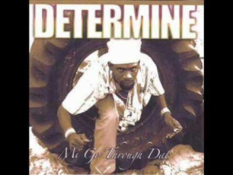 Download Determine - Mi Go Through Dat