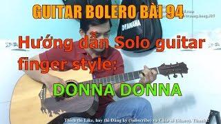 Donna Donna - (Hướng dẫn Solo guitar Finger style) - Bài 94
