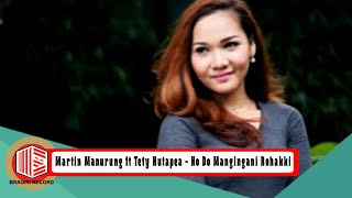 Martin ManurungTety Rosalin Hutapea Ho Do Mangingani Rohakki