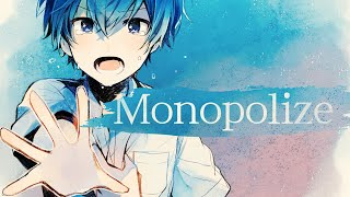 【MV】Monopolize/ころん【すとぷり】