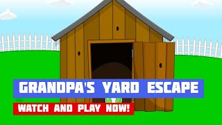 Grandpa's Yard Escape · Game · Walkthrough