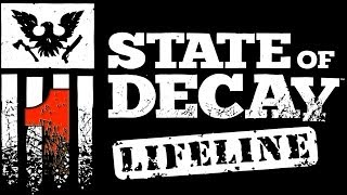 [1] State of Decay: Lifeline DLC Gameplay - Guns Blazing