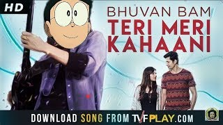 Bhuvan Bam- Teri Meri Kahaani | Official Music | NOBITA SHIZUKA VERSION | ON Bhuvan Bam Music |