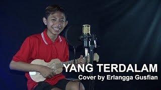 YANG TERDALAM (PETERPAN) - Cover Kentrung by ERLANGGA GUSFIAN