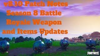 Fortnite - v8.10 Patch Notes Saison 8 Battle Royale Arme et Articles Mises à jour