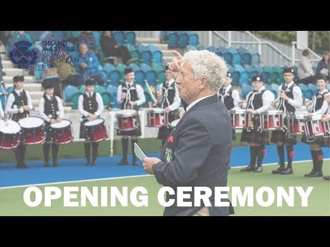 Opening Ceremony | Grand Masters European Cup Glasgow 2017