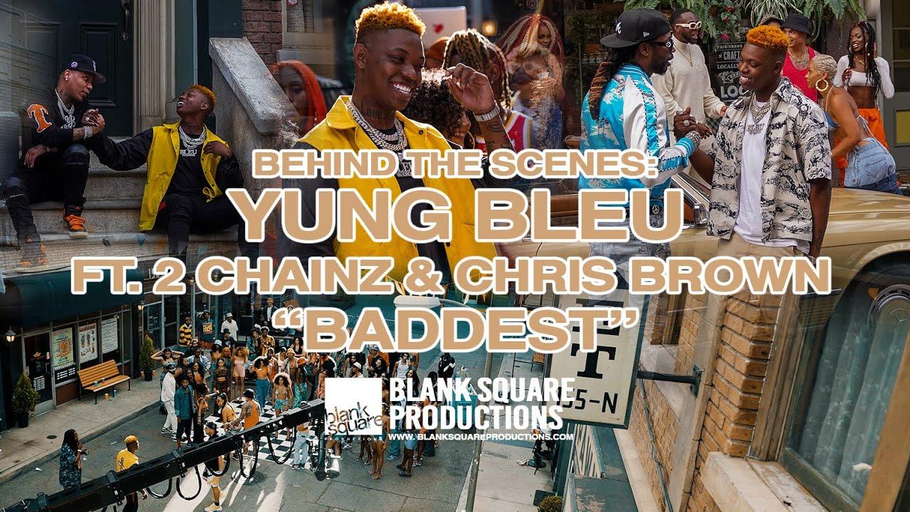 Download BEHIND THE SCENES: YUNG BLEU - BADDEST (ft. CHRIS BROWN & 2 CHAINZ)