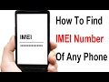 How to Find IMEI Number of Any Phone