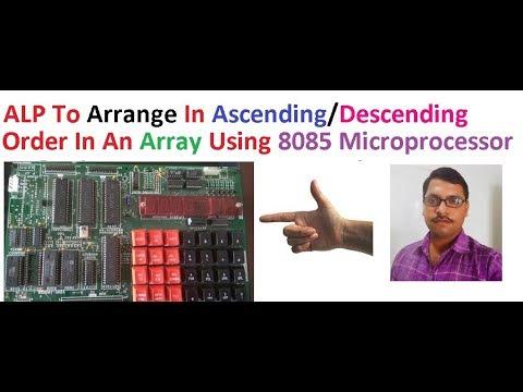ALP Program to arrange ascending/descending order in an array using 8085 microprocessor . sorting