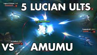 Amumu vs 5 Lucian Ults
