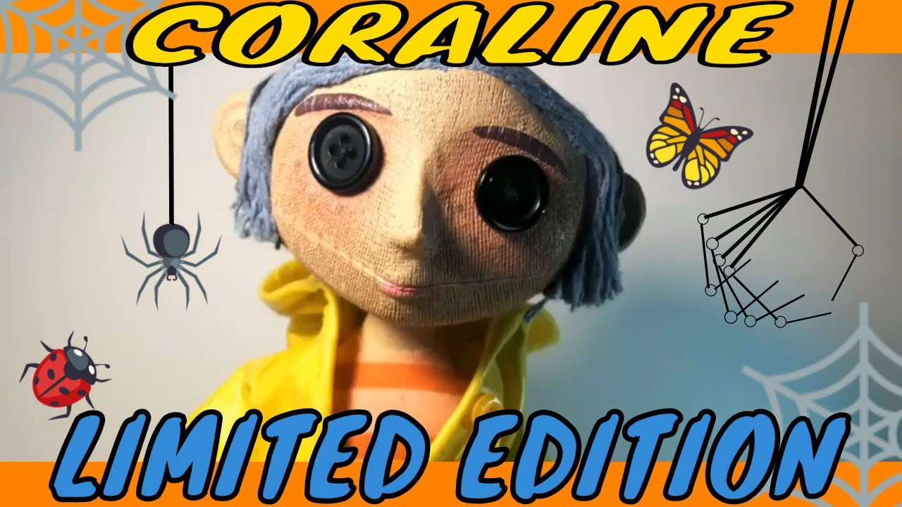 Coraline Review Limited Edition Coraline Doll Authentic Movie Prop Replica By Neca Youtube