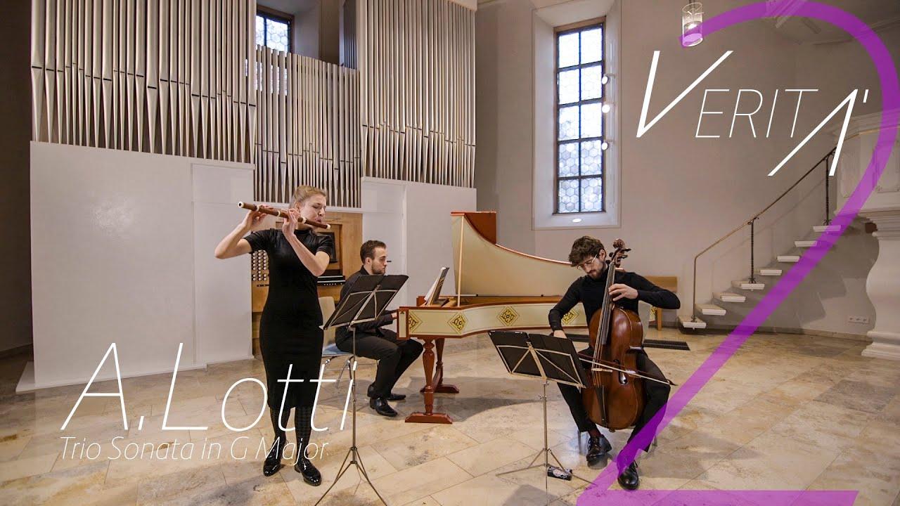 VERITÀ - A.Lotti Trio Sonata in G Major
