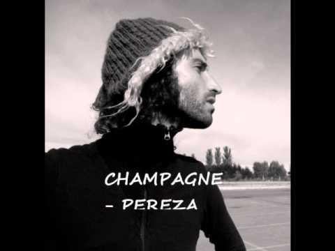 Pereza - Champagne