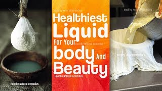 Healthiest Liquid for Body and Beauty | Whey Water | Cottage Cheese Water Benefits | Paneer Water