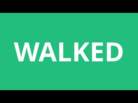 How To Pronounce Walked - Pronunciation Academy