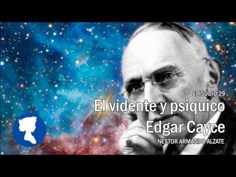 EP 29 El vidente y psiquico Edgar Cayce