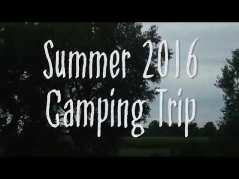 Camping Trip   Summer 2016   Jorrdygirl