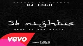 Future - 56 Nights (Full Mixtape) New 2015