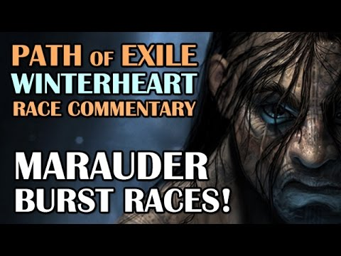 Path of Exile: MARAUDER BURST RACES! - 3x 12 Min Race Commentary!