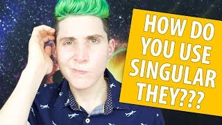 How To Use They/Them Pronouns!