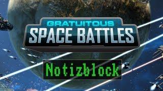 Notizblock: Gratuitous Space Battles [Deutsch / Full HD]