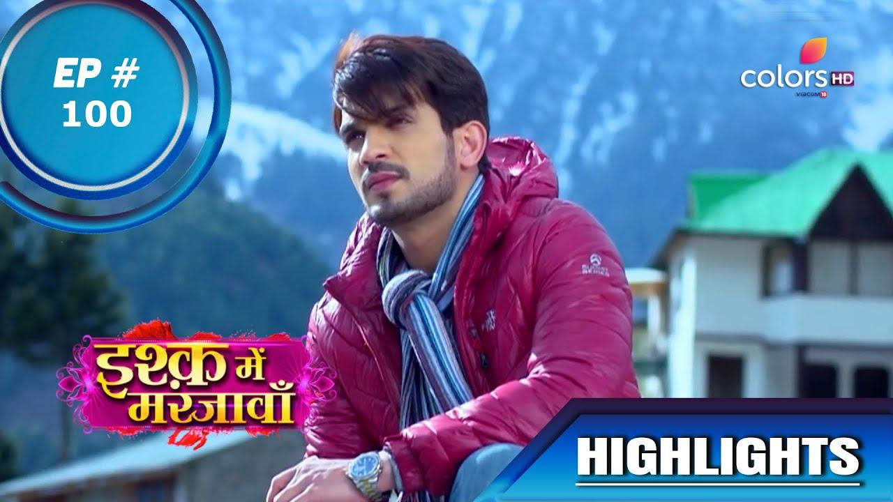 Download Ishq Mein Marjawan S1   इश्क़ में मरजावाँ   Episode 100   Highlights