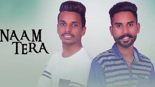NAAM TERA | Karan Chaudhary | New Punjabi Song 2017