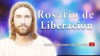 Rosario de liberacion (oraciones en Video)