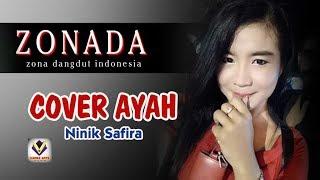 COVER AYAH Ninik Safira Live Show ZONADA Zona dangdut indonesia