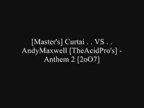 [Master's] Curtai . . VS . . AndyMaxwell [TheAcidPro's]