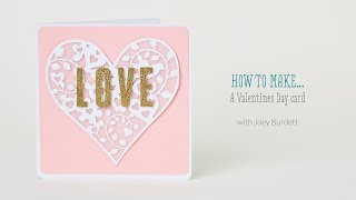How to make a Valentine's Day card with Joey Burdett