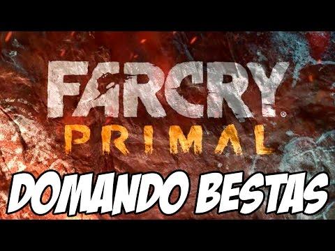 Far Cry Primal - NOVO TRAILER , Domando Bestas, que nem Ark