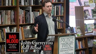 """John Carreyrou, """"Bad Blood"""""""