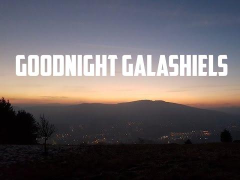 Goodnight Galashiels Timelapse