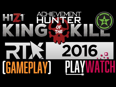 PLAYWATCH - Team Achievement Hunter! - H1Z1: KING OF THE KIL