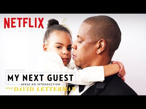 Jay-Z Talks About Blue Ivy | My Next Guest Needs No Introduction with David Letterman | Netflix